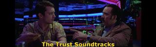the trust soundtracks-the trust muzikleri