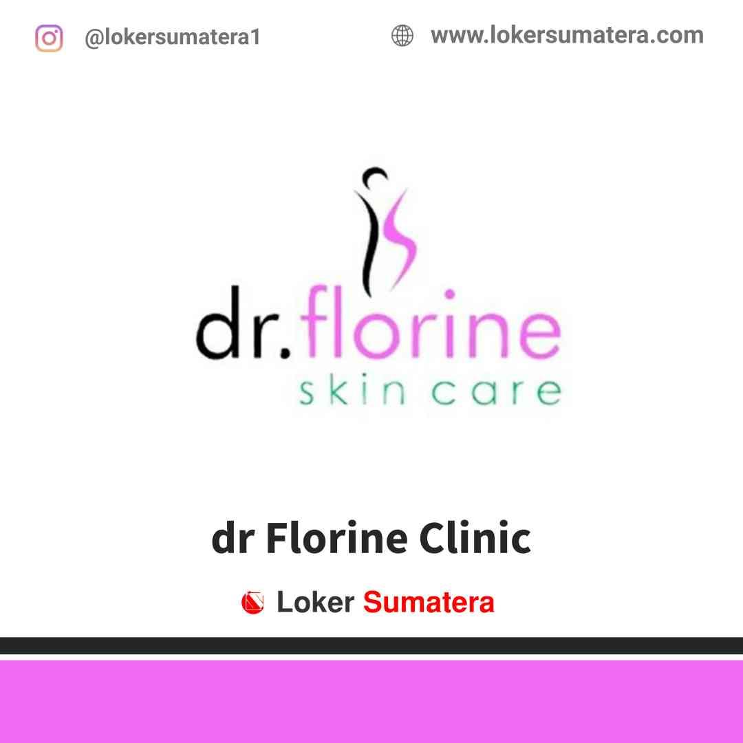 Lowongan Kerja Pekanbaru, dr Florine Clinic Juli 2021