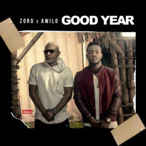 "PHOTO: Zoro Ft. Awillo Logomba- ""Good Year"""