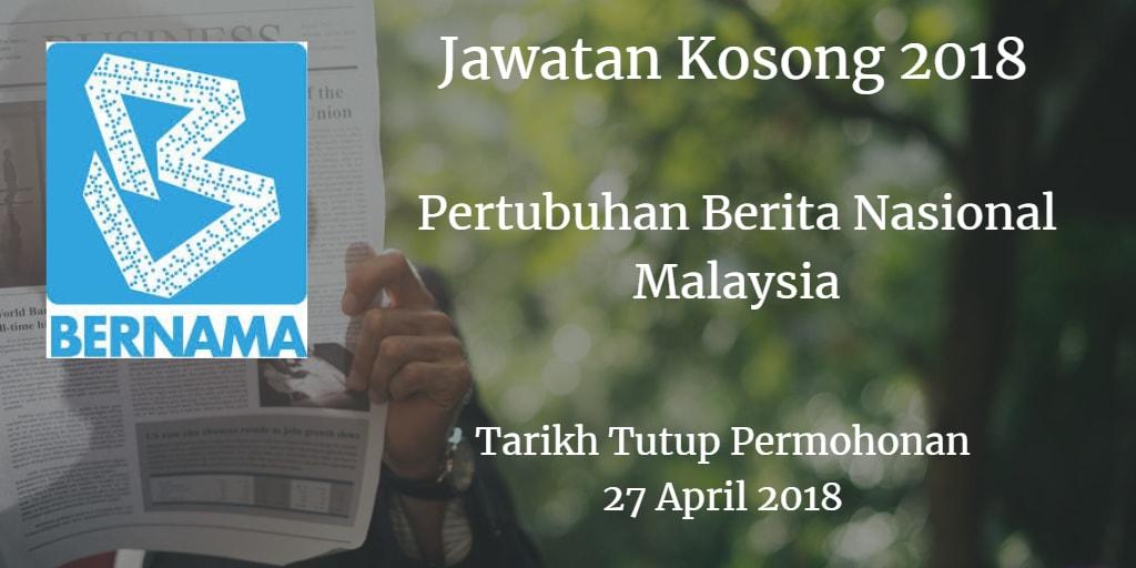 Jawatan Kosong BERNAMA 27 April 2018