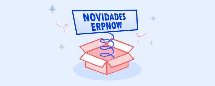 Novidades no sistema de gestão integrada ERPNOW