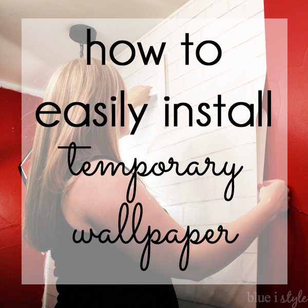 Self Adhesive Wall Paper diy with style} how to install temporary, removable wallpaper