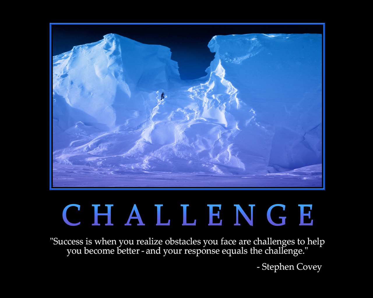 Achievement Quotes Hd Wallpaper Funny Quotes About Challenges Quotesgram