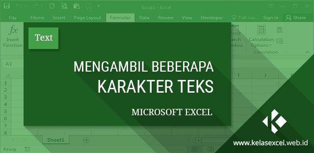 Mengambil Beberapa Karakter Teks pada Microsoft Excel