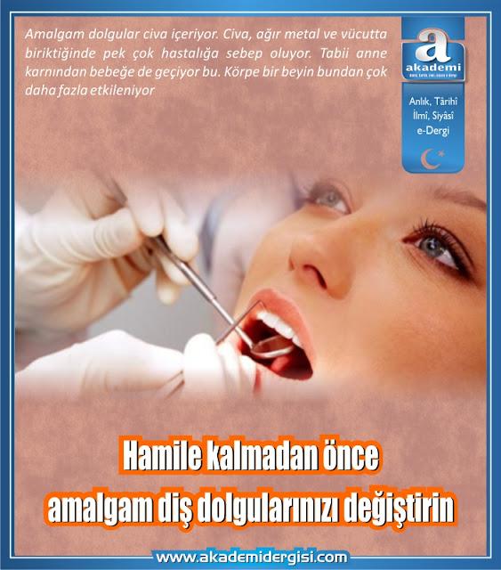 Hamile kalmadan önce amalgam diş dolgularınızı değiştirin