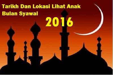 Tarikh melihat Anak Bulan Syawal 2016