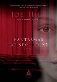 Fantasmas do Século XX de Joe Hill
