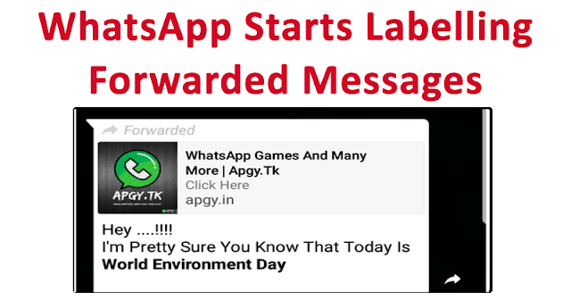 WhatsApp Starts Labelling Forwarded Messages