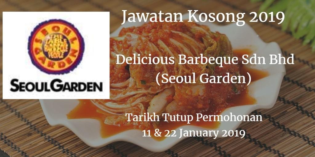 Jawatan Kosong Delicious Barbeque Sdn Bhd (Seoul Garden) 11 & 22 January 2019