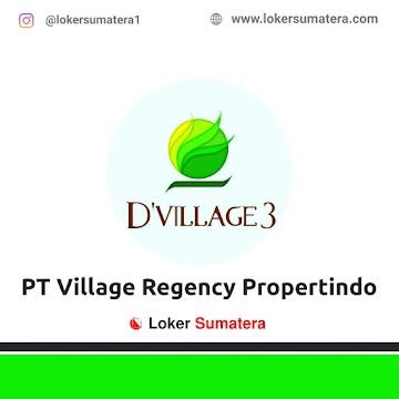 Lowongan Kerja Pekanbaru: PT Village Regency Propertindo Juni 2021