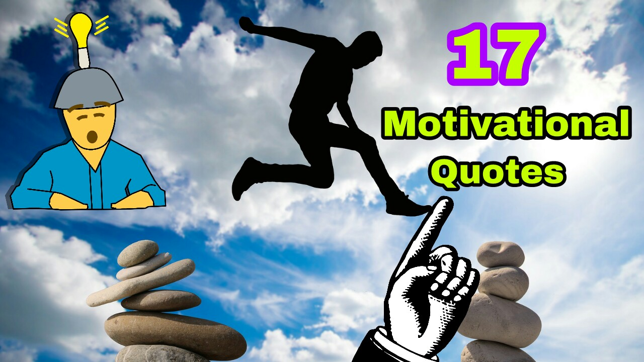 17-Inspirational and Motivational quotes