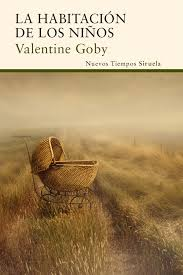 """""""La habitación de los niños"""" de Valentine Goby"""