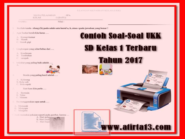 Contoh Soal-Soal UKK SD Kelas 1 Terbaru Tahun 2017