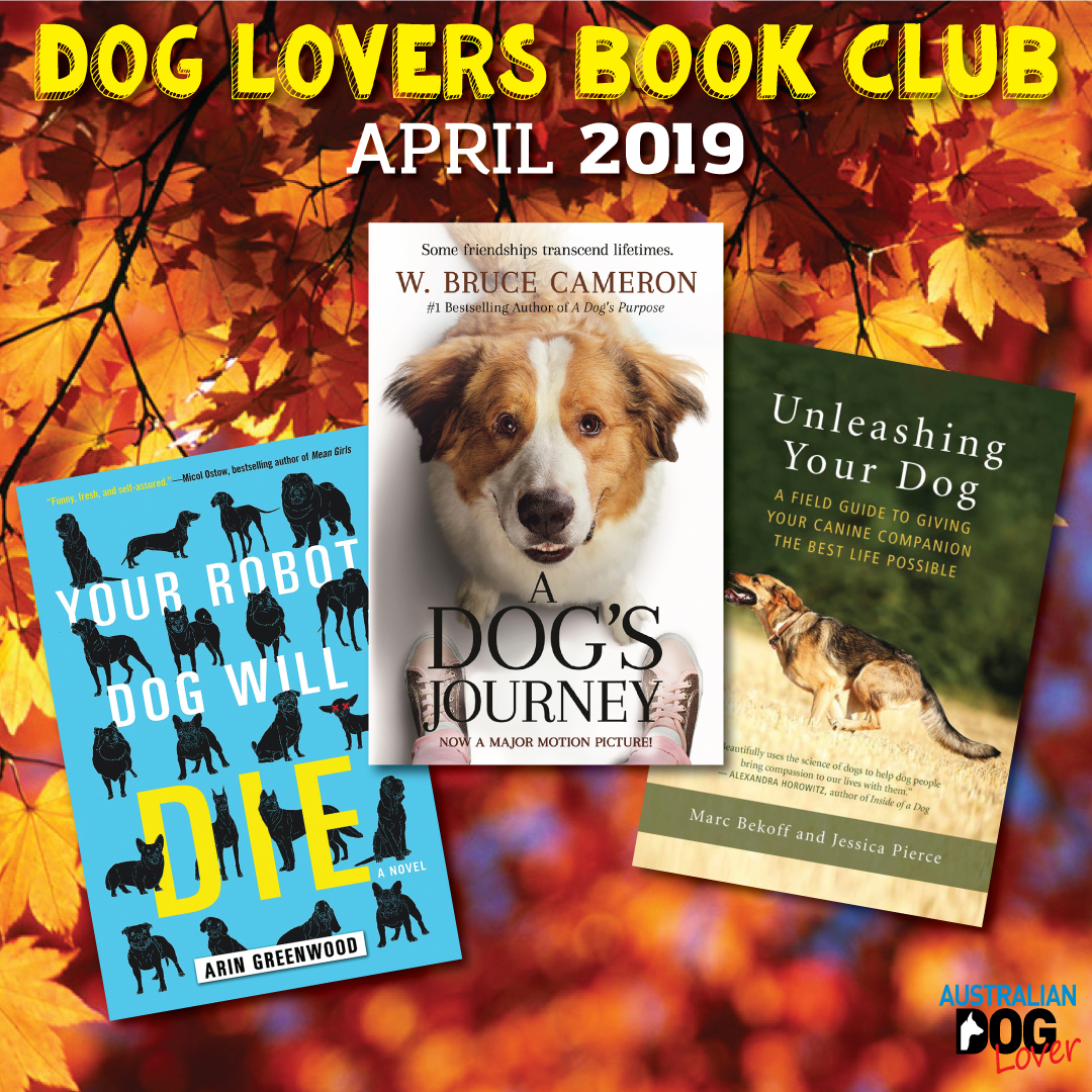 Dog Lovers Book Club - April 2019 | Australian Dog Lover