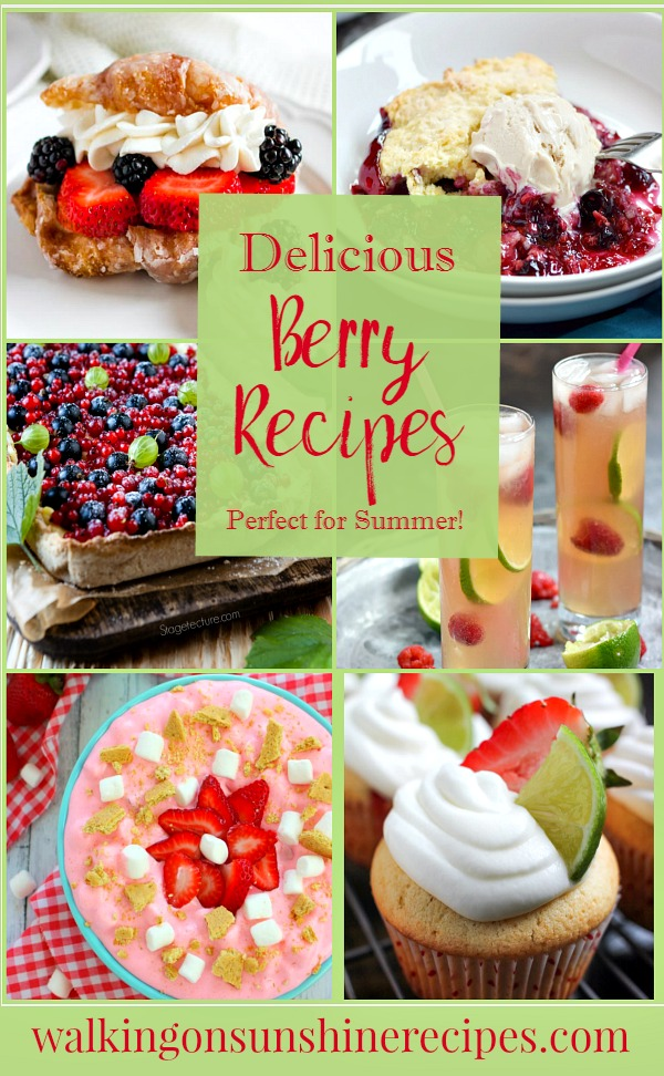 Berry Recipes perfect for Summer Entertaining featured on Walking on Sunshine.