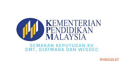 Semakan Keputusan Tawaran KV, SMT, GIATMARA dan WISDEC 2018 Online