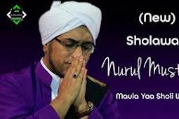 Lirik Sholawat Nurul Musthofa