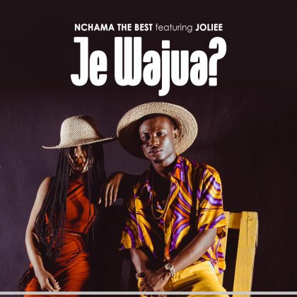 Download Mp3 | Nchama The Best ft Jolie - Je Wajua