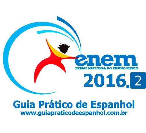 """<p align=""""center"""">ENEM 2016 - Prova de Espanhol 2</p>"""