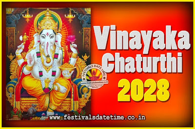 2028 Vinayaka Chaturthi Vrat Yearly Dates, 2028 Vinayaka Chaturthi Calendar