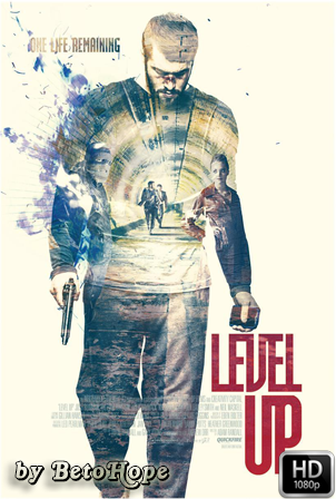 Level Up [2016] [Latino-Ingles] HD 1080P [Google Drive] GloboTV