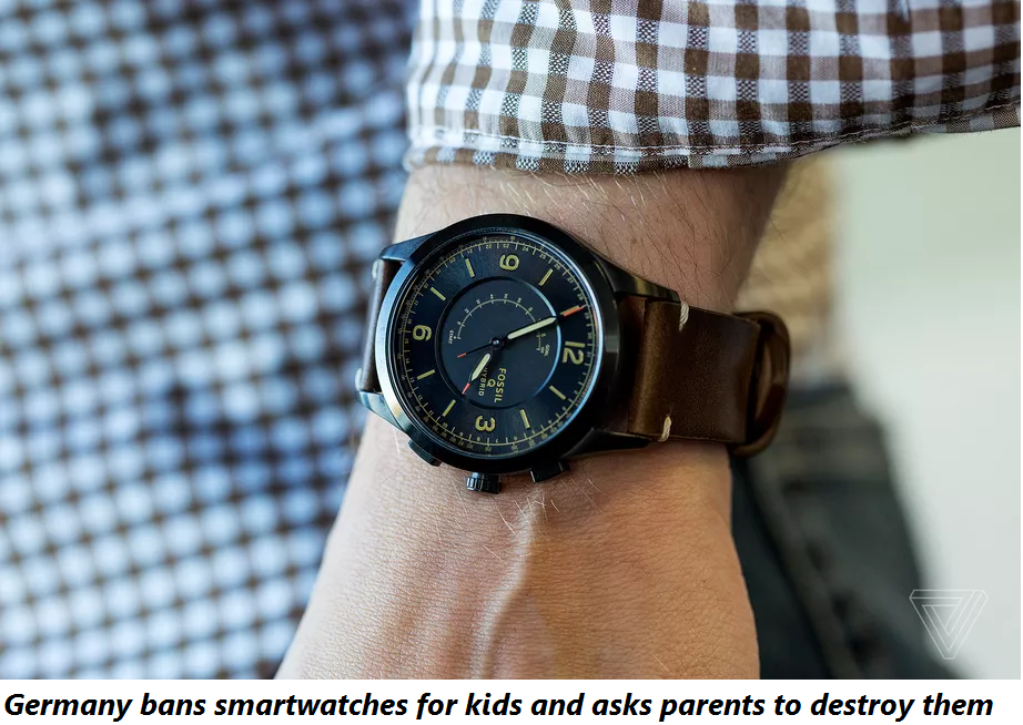 Germany bans smartwatches for kids and asks parents to destroy them