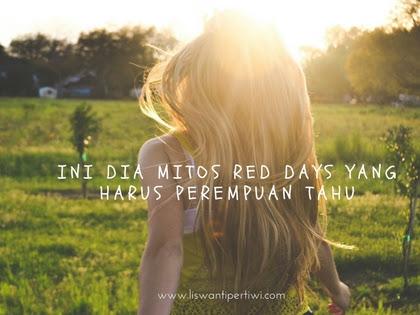 Ini Dia Mitos Red Days Yang Harus Perempuan Tahu