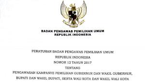 Download PERBAWASLU RI No 12 Tahun 2017 Tentang  Pengawasan Kampanye Pemilihan Gubernur,Bupati dan Walikota