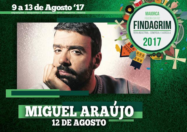 12 de Agosto - Miguel Araújo na FINDAGRIM 2017
