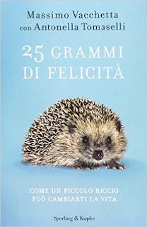 25 Grammi Di Felicita. Come Un Piccolo Riccio Puo Cambiarti La Vita PDF