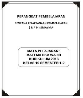 mata pelajaran Matematika dibagi menjadi  RPP Matematika Wajib Kurikulum 2013 Kelas 10 SMA/MA