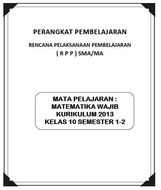 Rpp Matematika Wajib Kurikulum 2013 Kelas 10 Sma/Ma