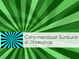 Cara membuat Sunburst di Photoshop - Responsive Blogger Template