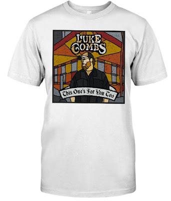 Luke Combs This One's For You Too T Shirt Hoodie Sweatshirt