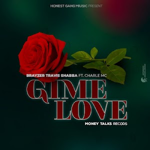 Download Audio | Bryazer ft Chalee - Give Me Love