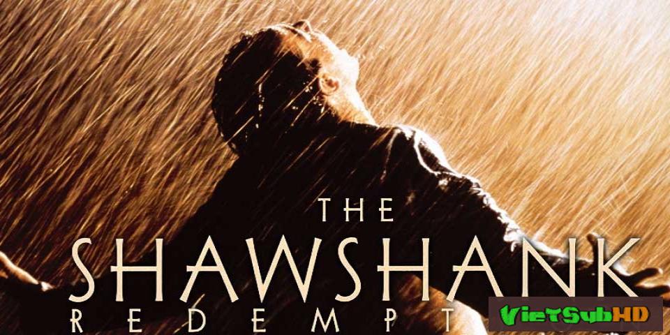 Phim Nhà Tù Shawshank VietSub HD   The Shawshank Redemption 1994
