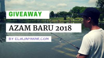 Giveaway Azam Baru 2018 By Elihjapahar.com, Giveaway Blogger, Hadiah, Wang Tunai, Peserta, Pemenang,