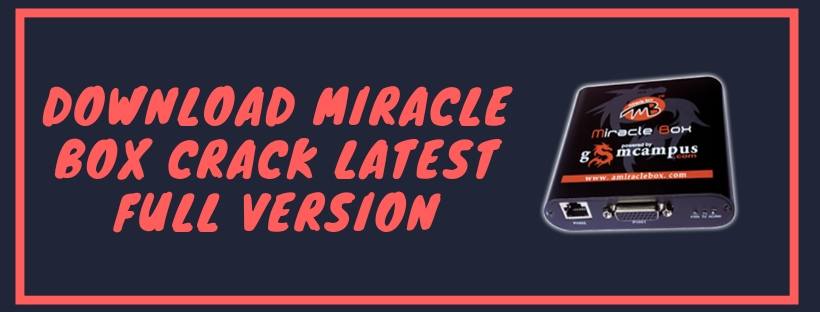 miracle box 2.70 crack loader download