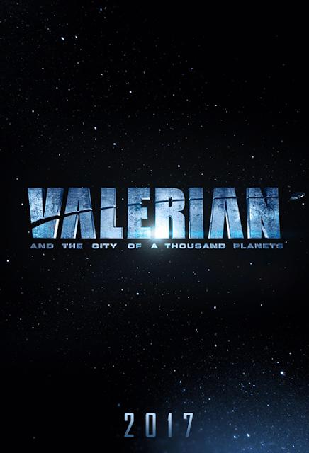 Teaser Poster Valerian: Următorul proiect sci-fi al regizorului Luc Besson