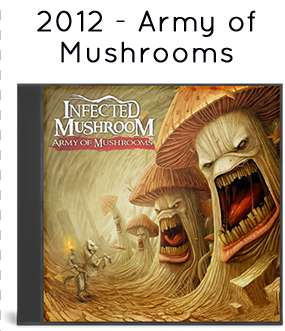 2012 - Army of Mushrooms