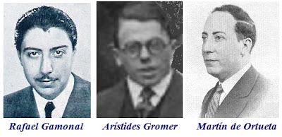 Rafael Gamonal, Arístides Gromer y Martín de Ortueta