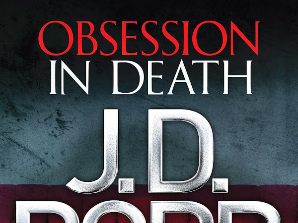 BLOG TOUR - Obsession in Death by J.D. Robb