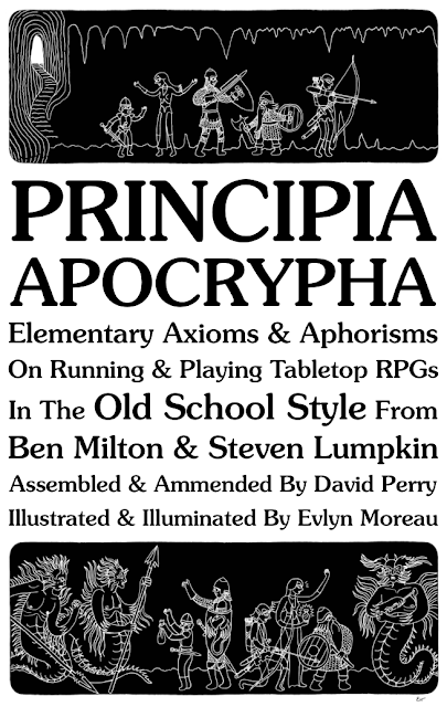 Lithyscaphe: Principia Apocrypha: Principles of Old School RPGs, or