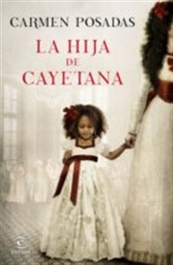 La Hija de Cayetana. Libreria Cilsa. Alicante.