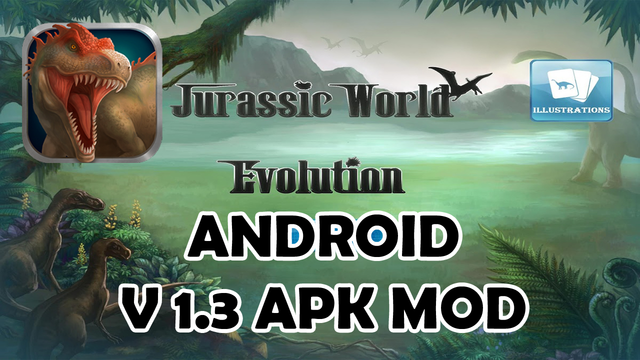 morfeo322: JURASICK WORLD EVOLUTION V 1 3 APK MOD UNLIMITED MEGA