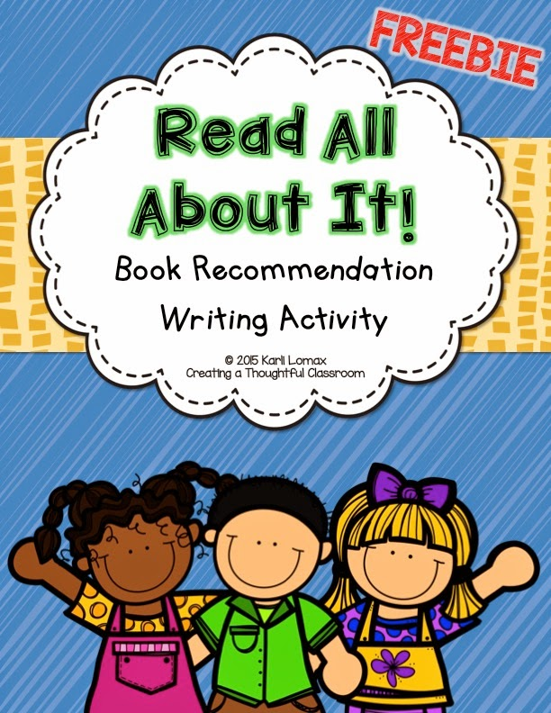 Book Recommendation Writing Freebie, Creating a Thoughtful Classroom