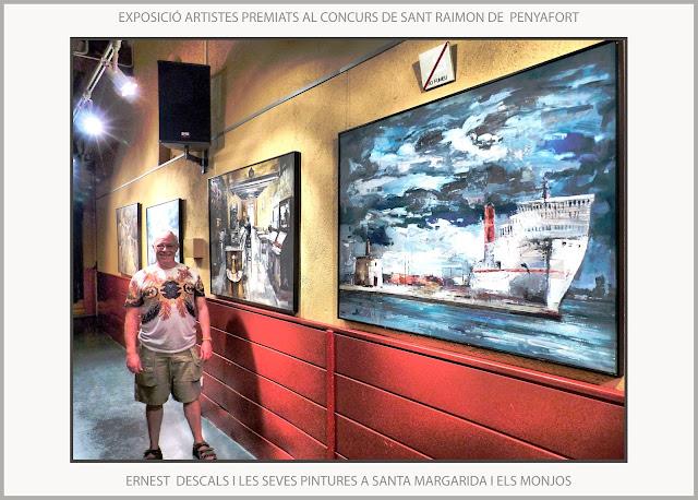 SANTA MARGARIDA I ELS MONJOS-PINTURA-PENEDÉS-ARTISTES- PREMIATS--EXPOSICIÓ-MAS CATARRO-PINTURES-ARTISTA-PINTOR-ERNEST DESCALS-
