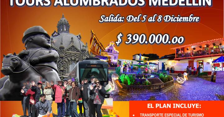 Plan alumbrados de medellin 2016 turismo en el huila - Agencia de viajes diana garzon ...