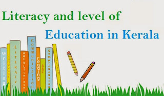 Literacy and level of Education in Kerala