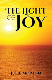 The Light of Joy - an uplifting contemporary fiction about strong women discount book promotion Julie Morton